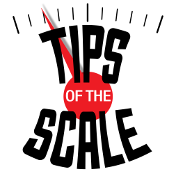 Tips Of The Scale