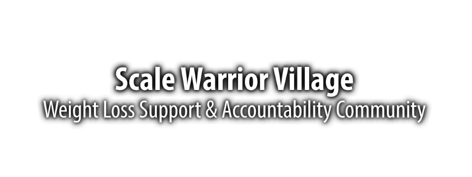 TipsOfTheScale Weight Loss Support Community - Scale Warrior Village