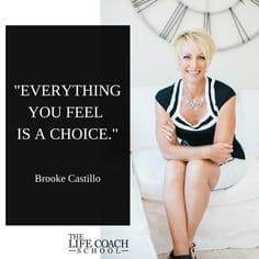 brooke-castillo-everything-you-feel-is-a-choice